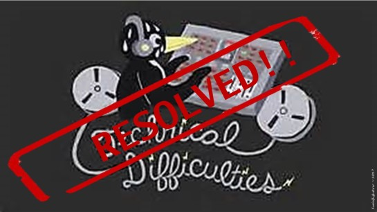 technical-difficulties-resolved